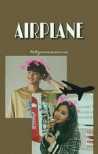 Airplane ; junros ✔ by xxxityncrs