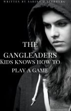 The Gangleaders kids knows how to play a game by ZzabinaGL