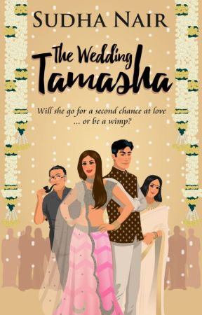 The Wedding Tamasha | PUBLISHED - Chapter 1 - Wattpad