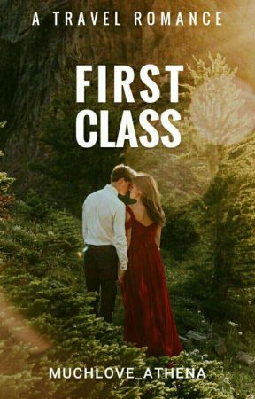 First Class #Wattys2017 by MuchLove_Athena