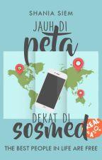 Jauh di Peta, Dekat di Sosmed by shadriella