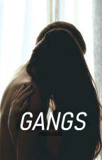 Gangs by frickygirl