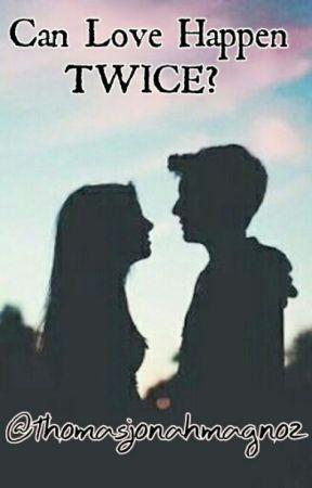 Can Love Happen Twice? by ThomasJonahMagno2