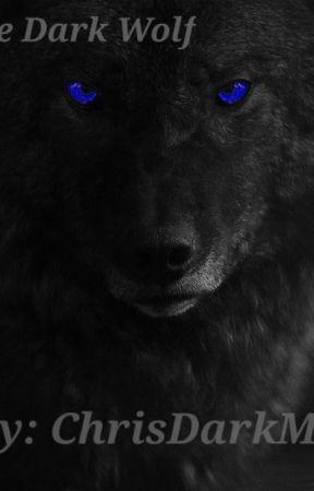 The Dark Wolf (The Dark Wolf Series Book 1) by XristosDeligiorgis