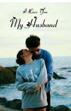 I Love You My Husband by SandyAulia