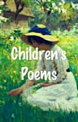 Children's Poems by NotSpecified