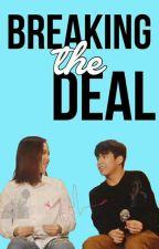 Breaking The Deal  [NashLene] by marayeol