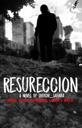 Resureccion Trilogy by Shuichi_Saihara