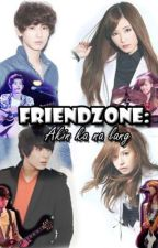 Friendzone: Akin Ka Nalang (FINISHED) by YuiVirus10