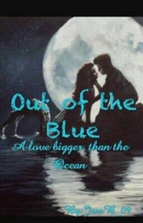 Out of the Blue by JessB_09