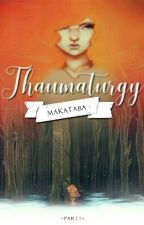 Thaumaturgy by makataba