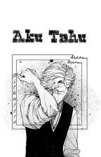 AKU TAHU by Nitha1214