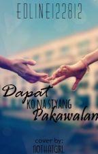 Dapat Ko Na Siyang Pakawalan (Short Story) by edline122812