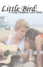 Little Bird: A Cody Simpson Love Story by Surrah93