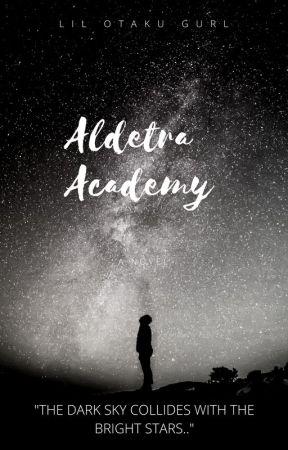 ALDETRA ACADEMY by LilOtakuGurl