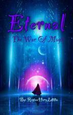 Eternal (War of Magic) by ReginaHaryLetitia