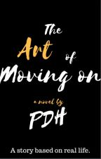 The Art of Moving On by pdsh23