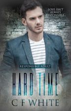 Hard Time - Responsible Adult #2 by CFWhiteUK