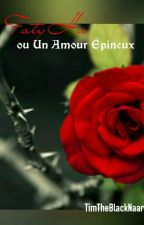 FatiHa ou Un Amour Épineux  by TimTheBlackNaar
