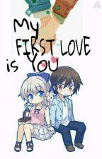 My First Love is You  by OktaviaPurwita