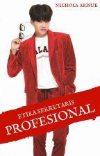 Etika Sekretaris Profesional [myg x pjm] by nichola_arisue