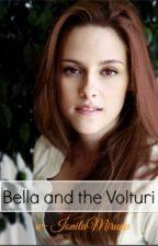 Bella and the Volturi.~PAUSE~ by IonitaMiruna