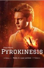 Pyrokinesis  by Felps1Maxir