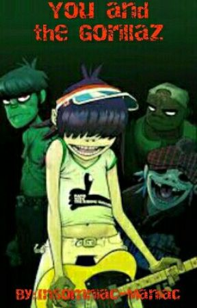 You and The Gorillaz by FlamingEmerald5146