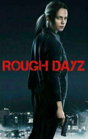 Rough DayZ by ZNightmareSlayer