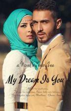 My Dream Is You ( Jibran Series ) by bebyZee