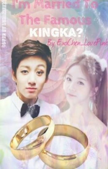 I'm married to the famous kingka?! {Jungkook Bts}
