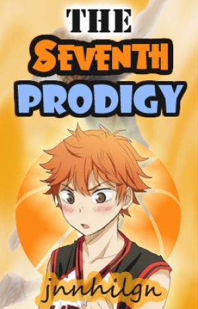 The Seventh Prodigy (Kuroko no Basuke x Haikyuu) #Wattys2017 by jnnhilgn