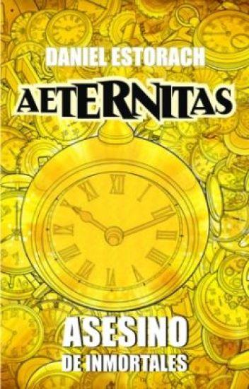AETERNITAS - Asesino de Inmortales
