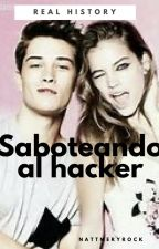 ©¡SABOTEANDO AL HACKER! #wattys2017 by imthenattyb