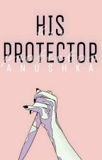 His Protector by The-Superstar