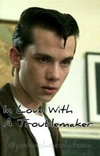 In Love With A Troublemaker. (Henry Bowers y Tu) by StephenKing_It