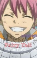 The King Of Fairy Tail ( Nalu Fanfiction ) by BigTimeLovers