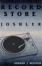 Record Store ~ Joshler (german/deutsch) by La_Solitude