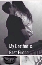 My Brother's Best Friend by aesthetic_bby