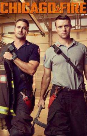 Chicago Fire: First Day On The Job by Hiddles