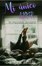 Mi único amor #2 by Girl_crazy300502