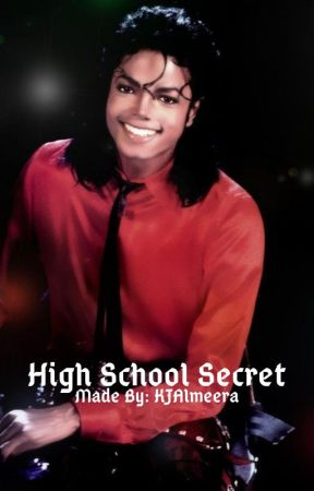 High School Secret(Michael Jackson ) by CAPhilips