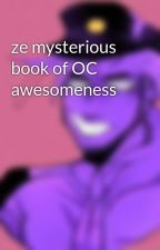 ze mysterious book of OC awesomeness by iluminat2