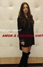 Amor Por Acaso?  Amor a segunda Vista by UnicorniaMoon