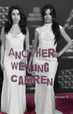 Another Wedding Camren  by xnataliax76