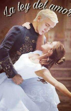 La ley del amor (Dramione) by shelly_luna_julie