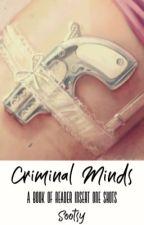 Criminal Minds x Reader One Shots by Zutrie