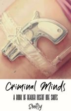 Criminal Minds x Reader One Shots by Sootsy
