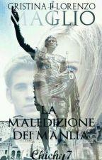 Cristina e Lorenzo Maglio.||La maledizione dei Manlia. by Chichy7