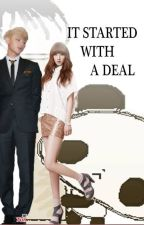 It started with a deal (EXO fanfiction) <3 [On going] by KpopVirus0281